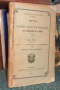 Livre ancien Savoie - Recueil administratifs de la prefecture de la Savoie, 1900, XLI année, Prefet... - Recueil