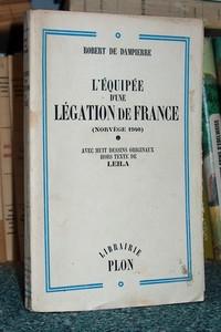 Livre ancien - L'équipée d'une légation de France (Norvège 1940) - Dampierre, Robert de