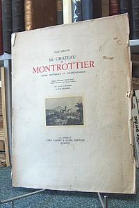 Livre ancien Savoie - Le Château de Montrottier. Étude historique et archéologique - Serand joseph