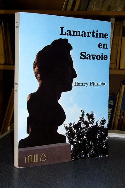 Livre ancien Savoie - Lamartine en Savoie - Planche Henry
