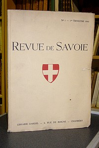 Livre ancien Savoie - 01 - Revue de Savoie n° 1, 1er trimestre 1941 - Revue de Savoie