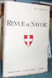 Livre ancien Savoie - 08 - Revue de Savoie n° 3, 3ème trimestre 1942 - Revue de Savoie