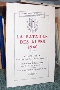 Livre ancien Savoie - La Batailles des Alpes. 1940 - Mer, Général de Division
