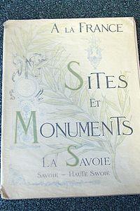 Livre ancien Savoie - Sites et Monuments. La Savoie (Savoie - Haute-Savoie) - Touring Club de France
