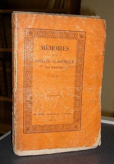 Livre ancien Savoie - Mémoires de la Société académique (Académie Royale) de Savoie. Tome II,... - Société académique de Savoie - Académie Royale de Savoie