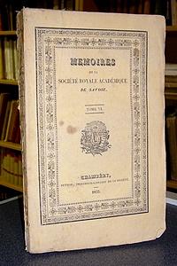 Livre ancien Savoie - Mémoires de la Société Royale académique (Académie) de Savoie. Tome VI,... - Société Académique de Savoie - Académie Royale de Savoie