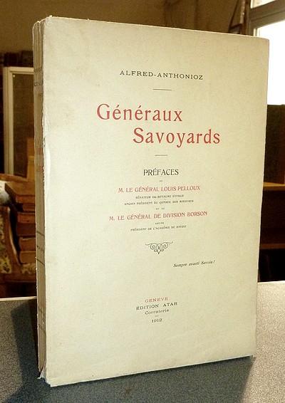 Livre ancien Savoie - Généraux Savoyards - Alfred-Anthonioz