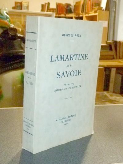 Livre ancien Savoie - Lamartine et la Savoie - Roth Georges