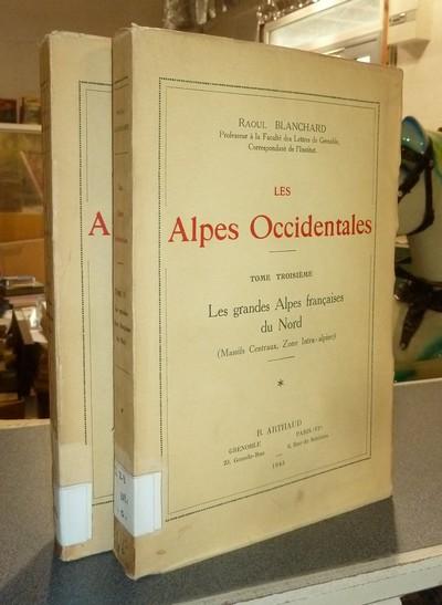 Livre ancien Savoie - Les Alpes Occidentales. Tome Troisième première et deuxième partie. Les... - Blanchard, Raoul