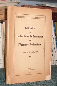Livre ancien Savoie - Revue Savoisienne. Célébration du Centenaire de la Renaissance de l'Académie... - Revue Savoisienne