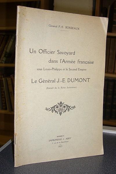 Livre ancien Savoie - Un Officier Savoyard dans l'armée française sous Louis-Philippe et le Second... - Bordeaux, Général P.E.
