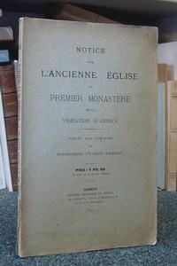 Livre ancien Savoie - Notice sur l'ancienne église du premier monastère de la Visitation d'Annecy - Monseigneur l'Évêque d'Annecy