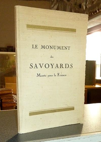 Livre ancien Savoie - Inauguration du monument des Savoyards morts pour la France - Collectif