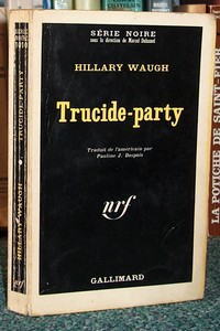 Trucide-party - Waugh Hillary