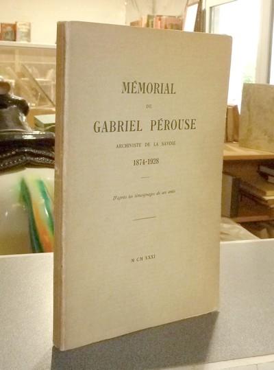 Livre ancien - Mémorial de Gabriel Pérouse, archiviste de la Savoie... - Pérouse Gabriel