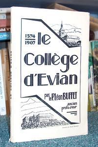 Livre ancien Savoie - Le collège d'Evian 1574-1907 - Buffet, P. Léon