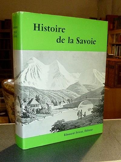 Livre ancien Savoie - Histoire de la Savoie - Guichonnet, Paul
