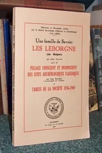 Livre ancien Savoie - Une famille de Savoie : Les Leborgne (de Boigne). Suivi de : Pillage conscient... - Taulier et Baradez