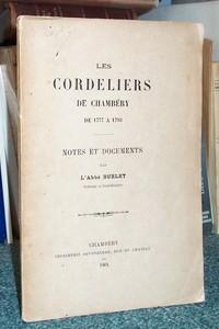 Livre ancien Savoie - Les Cordeliers de Chambéry de 1777 à 1793. Notes et documents - Burlet, Abbé