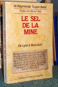 Livre ancien Savoie - Le Sel de la mine. Récit - Guyon-Belot, Dr Raymonde