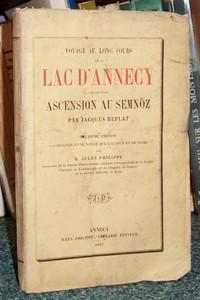 Livre ancien Savoie - Voyage au long cours sur le Lac d'Annecy, précédé d'une ascension au Semnoz - Replat Jacques