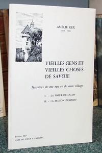 Livre ancien Savoie - Vieilles gens et vieilles choses de savoie. Histoire de ma rue et de mon village - Gex, Amélie