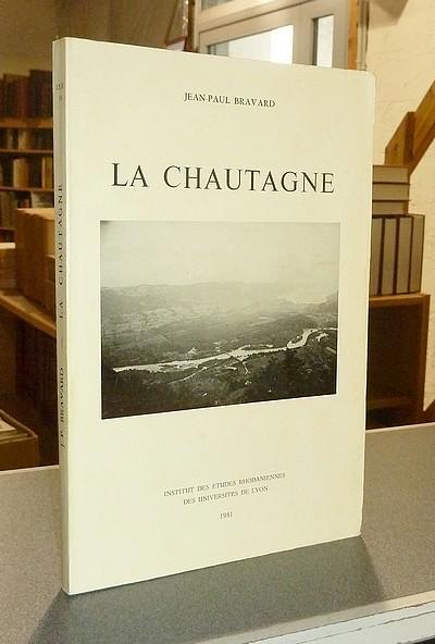 Livre ancien Savoie - La Chautagne - Bravard, Jean-Paul