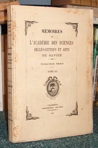 Livre ancien Savoie - Mémoires de l'Académie des Sciences, Belles Lettres et Arts de Savoie.... - Académie des sciences belles lettres et arts de Savoie