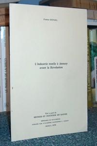 Livre ancien Savoie - L'industrie textile à Annecy avant la révolution - Duparc Pierre