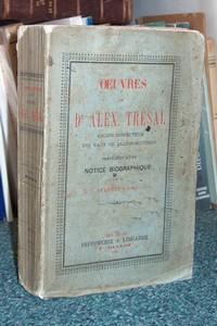 Livre ancien Savoie - Oeuvres du Dr Alex Trésal, précédé d'une notice biographique par Ducrest - Tresal, Dr Alex & Ducrest, Dr J.
