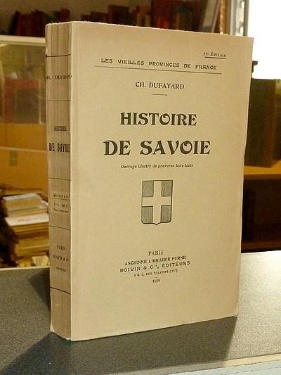 Livre ancien Savoie - Histoire de Savoie - Dufayard, Charles