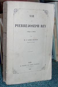 Livre ancien Savoie - Vie de Pierre-Joseph Rey, Évêque d'Annecy - Ruffin, Abbé