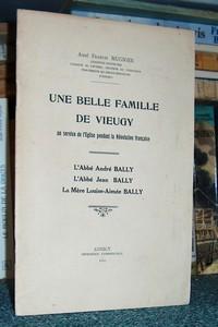 Livre ancien Savoie - Une belle famille de Vieugy au service de l'Église pendant la Révolution... - Mugnier, Abbé Francis