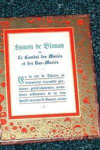 Livre ancien Savoie - Symon de Blonay ou le combat des mariés et des non-mariés - Jalabert, J.B.C.