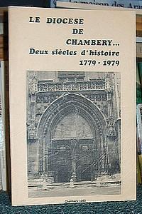 Livre ancien Savoie - Le diocèse de Chambéry... Deux siècles d'histoire 1779-1979 - Collectif
