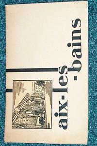 Livre ancien Savoie - Aix les Bains. Guérit les rhumatismes - Guide