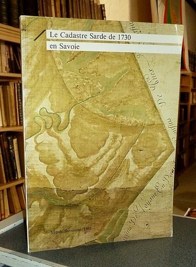 Livre ancien Savoie - Le Cadastre Sarde de 1730 en Savoie -