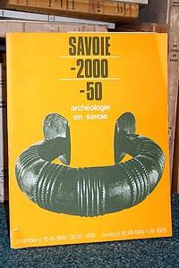 Livre ancien Savoie - Savoie -2000 -50. Archéologie en Savoie - Catalogue