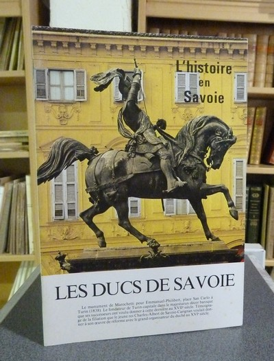 Livre ancien Savoie - Les Ducs de Savoie (1416-1713) - Lovie Jacques