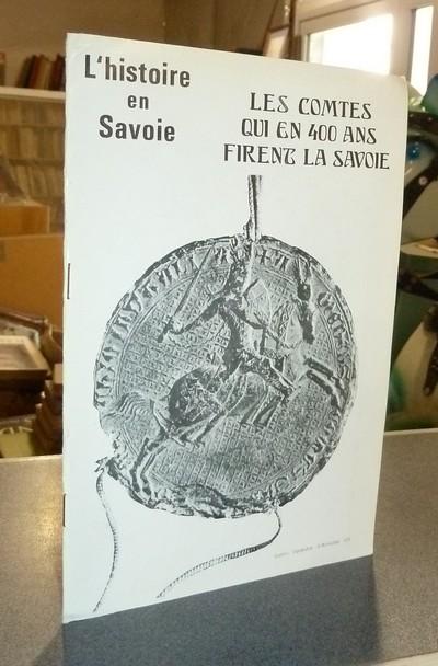 Livre ancien Savoie - Ces Comtes qui en 400 ans firent la Savoie - Demotz, Bernard