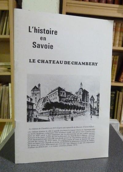Livre ancien Savoie - Le Château de Chambéry - Messiez-Poche, Pierre & Palluel-Guillard, André