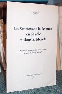 Livre ancien Savoie - Les sentiers de la science en Savoie et dans le monde - Pruvot, Émile