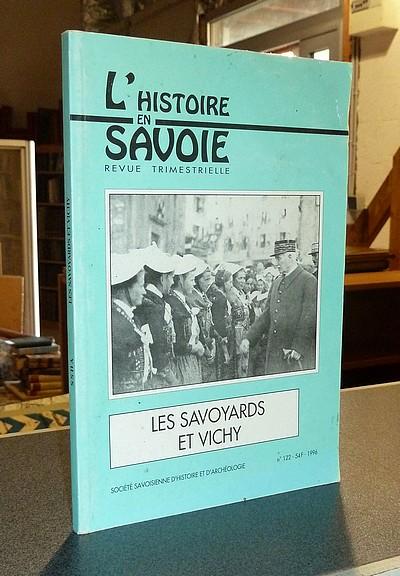 Livre ancien Savoie - Les Savoyards et Vichy. Radiographie d'une opinion 1940-1944 - Bravard Yves