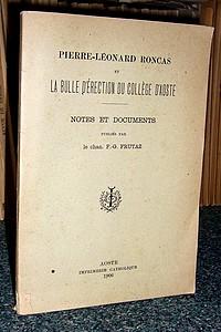 Livre ancien Savoie - Pierre Léonard Roncas et la bulle d'érection du collège d'Aoste - Roncas, Pierre Léonard & Frutaz, Chan. F.G.