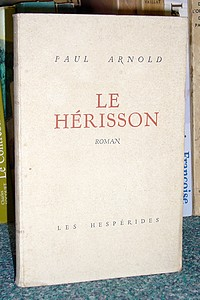 Le Hérisson - Arnold Paul