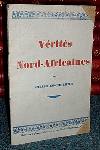 Vérités Nord-Africaines - Charles-Collomb