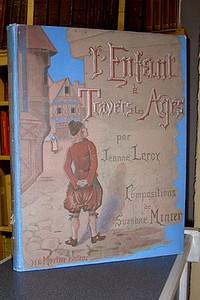 Livre ancien - L'enfant à travers les ages - Leroy Jeanne