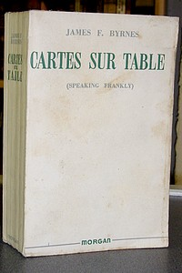 Cartes sur table - Byrnes, James F.