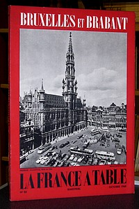 La France à Table, Bruxelles et Brabant, n° 86, octobre 1960 - La France à Table