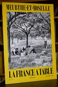 La France à Table, Meurthe et Moselle, n° 117, décembre 1965 - La France à Table